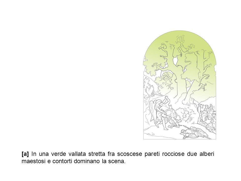 [a] In una verde vallata stretta fra scoscese pareti rocciose due alberi maestosi e contorti dominano la scena.